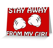 Stay Away From My Girl & Stay Away From My Boy Couples Design Greeting Card