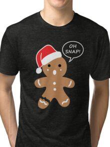 Gingerbread oh snap! Tri-blend T-Shirt