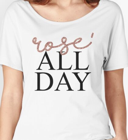 Rose' All Day Women's Relaxed Fit T-Shirt