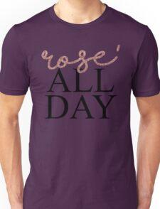 Rose' All Day Unisex T-Shirt