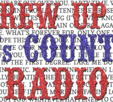 I Grew Up On 80s Country Radio (light t-shirt) Sticker