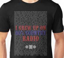I Grew Up On 80's Country Radio (dark t-shirt) Unisex T-Shirt
