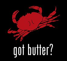 got butter? by geeknirvana