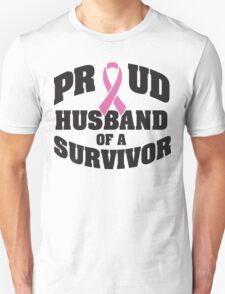 Proud husband of a survivor T-Shirt