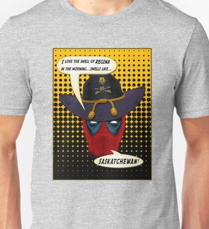 Deadpool...Regina...Saskatchewan? Unisex T-Shirt
