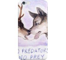 NO PREDATORS NO PREY iPhone Case/Skin
