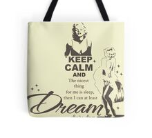 Keep Calm Theory - MARILYN DREAM Tote Bag