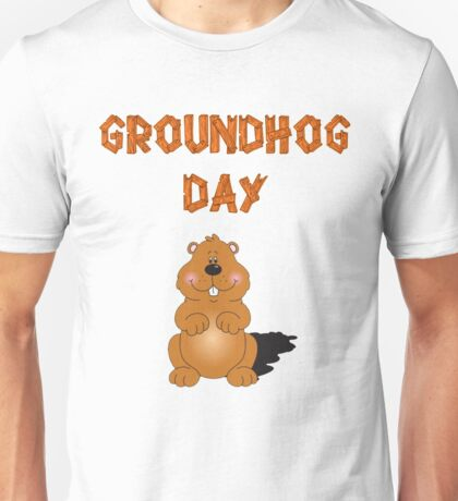 Happy GroundHog Day T-Shirt Unisex T-Shirt