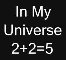 In My Universe 2 + 2 = 5 Kids Clothes