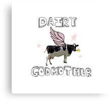 Dairy Godmother Canvas Print