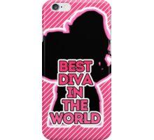 Best Diva In The World iPhone Case/Skin