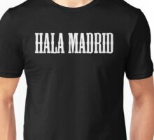 REAL MADRID - Hala Madrid Unisex T-Shirt