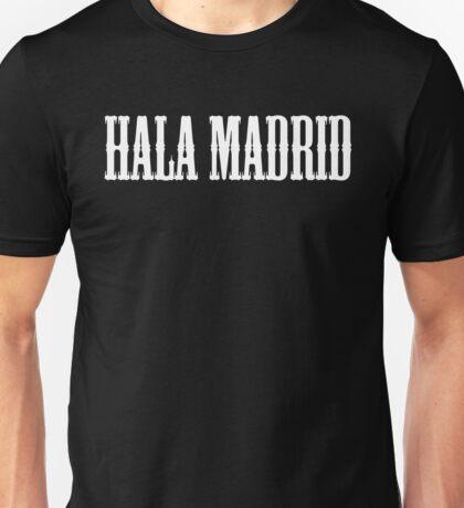 REAL MADRID - Hala Madrid Unisex T-Shirt