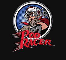Pod Racer! Unisex T-Shirt