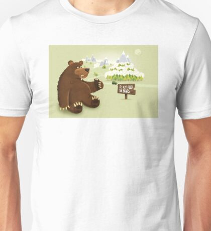Do Not Feed The Bears Unisex T-Shirt