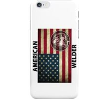 American Welder Made in the USA Shirt Poster Sticker Cases Covers  iPhone Case/Skin