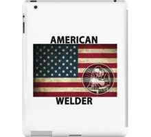American Welder Made in the USA Shirt Poster Sticker Cases Covers  iPad Case/Skin