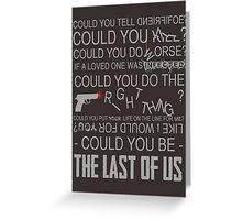 Could You Be... Greeting Card