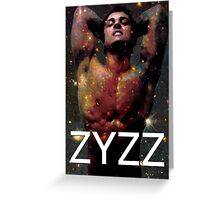 Zyzz - Son of Zeus, Brother of Hercules, Father of Aesthetics Greeting Card