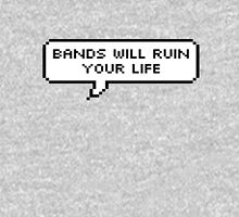 Bands Will Ruin Your Life Womens Fitted T-Shirt