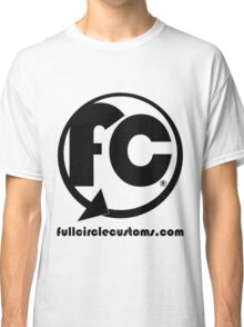 Full Circle Custom Computers and Services Classic T-Shirt
