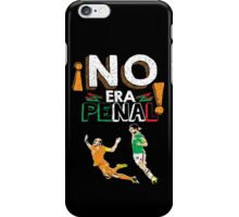 No Era Penal (It wasn't a penalty) iPhone Case/Skin