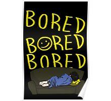 Bored - Sherlock Poster