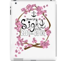 A Sight You've Never Seen iPad Case/Skin