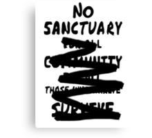 No sanctuary  Canvas Print