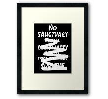 No sanctuary Framed Print