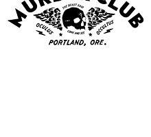 Murder Club - Portland, Ore. by hellochaos