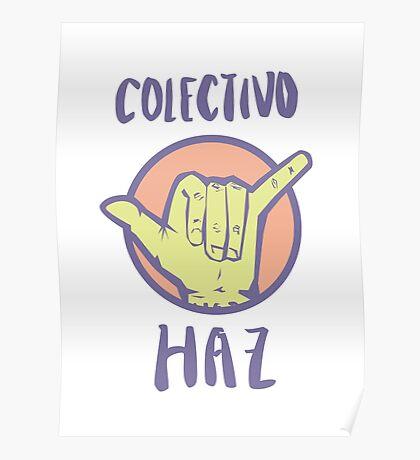 Colectivo Haz Morado Poster