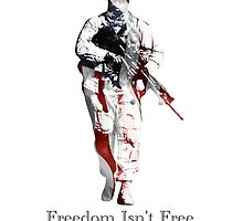 Freedom Isn't Free by RefinedSouthern