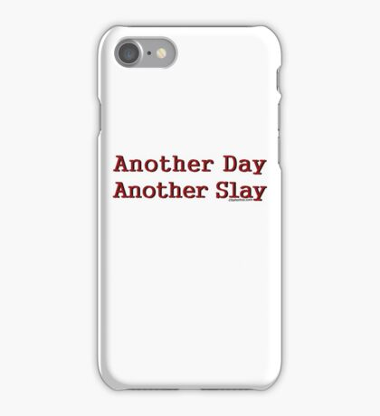 Another Day Another Slay iPhone Case/Skin