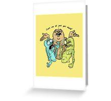 Get along  Greeting Card