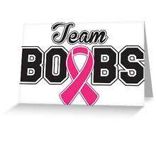 Team Boobs  Greeting Card