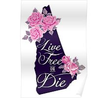 State Sayings - In New Hampshire, We Live Free or Die Poster