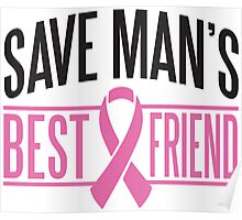 Save men's best friend Poster