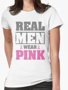 Real men wear pink Womens Fitted T-Shirt