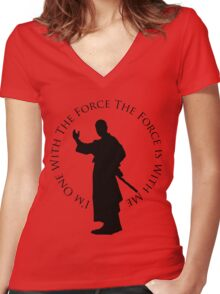 I'm One WIth The Force Women's Fitted V-Neck T-Shirt