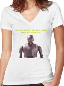 Star Wars K2SO Quote Women's Fitted V-Neck T-Shirt