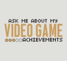 Ask me about my video game achievements by nektarinchen