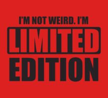 I'm not weird. I'm limited edition One Piece - Short Sleeve