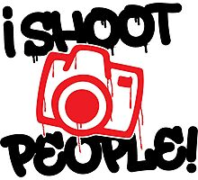 I shoot people Photographic Print