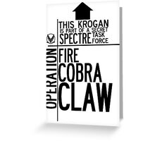 Operation Fire... Cobra... Claw. Greeting Card
