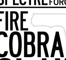 Operation Fire... Cobra... Claw. Sticker