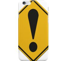 US Road sign danger ahead exclamation mark iPhone Case/Skin