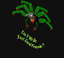 Can't We Be Just Good Friends T-shirt Womens Fitted T-Shirt