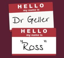 "Dr Geller, ""Ross"" by chubbyblade"