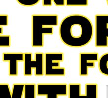 """""""I Am One With The Force"""" Typography Sticker"""
